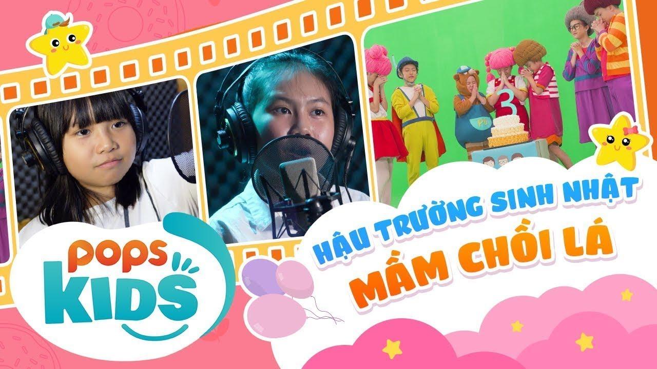 [HOT] Hậu Trường Mầm Chồi Lá | Chúc Mừng Sinh Nhật 3 Tuổi | Vietnamese Kids Song