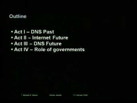 Domain pulse 2008  - The DNS and the Next Generation Internet (Michael Nelson) - Teil 1