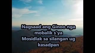 NAG SAAD ANG GINOO NGA MO BALIK SYA(lyrics)