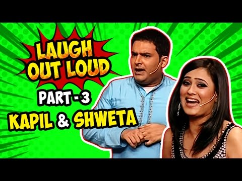 Laugh Out Loud | Part 03 | Kapil and Shweta | Best of Indian Comedy | Stand Up Act thumbnail