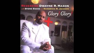 Twelve Gates To The City-Rev. Dwayne R. Mason
