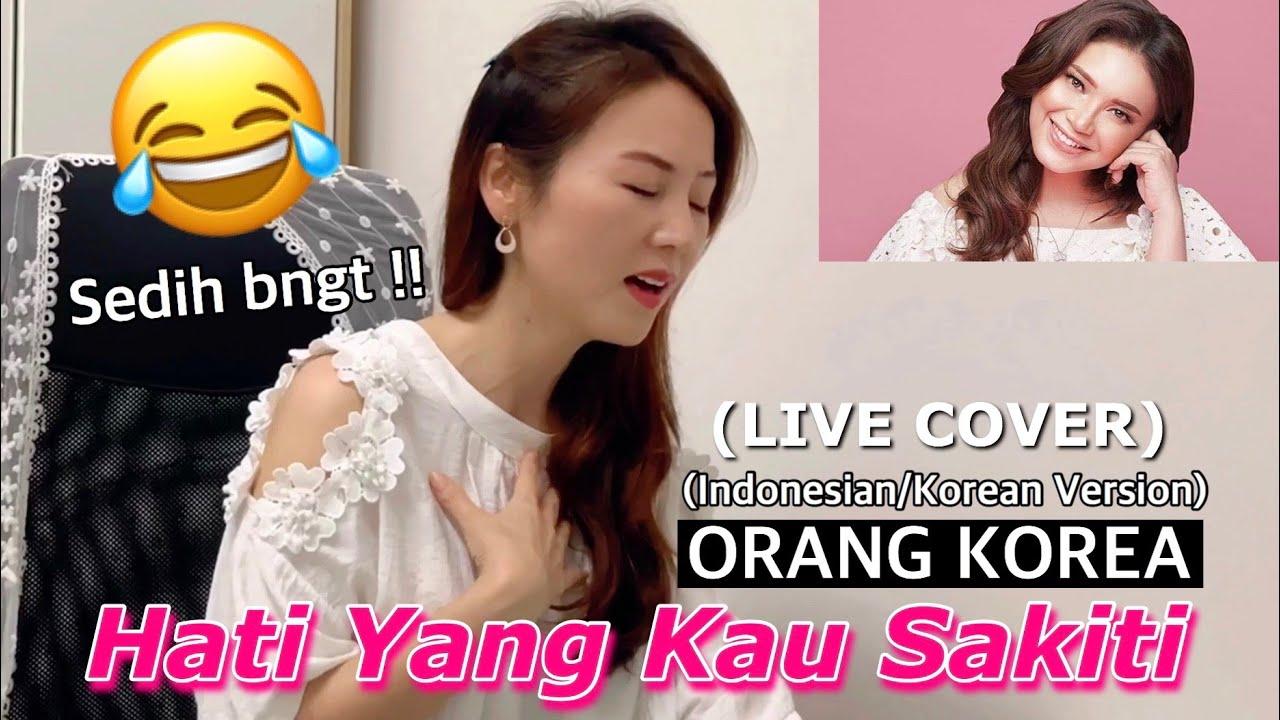 ORANG KOREA NYANYI ROSSA - Hati Yang Kau Sakiti (indonesian-Korean Version LIVE COVER)