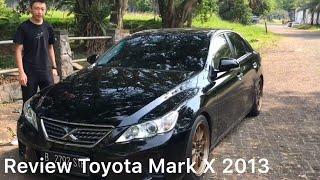 JANGAN BELI CAMRY |Toyota Mark X 2013|