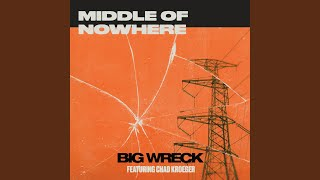 Play Middle of Nowhere (feat. Chad Kroeger)