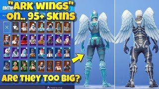 "NEW ""ARK WINGS"" BACK BLING Showcased With 95+ SKINS! Fortnite Battle Royale - NEW ARK SKIN"