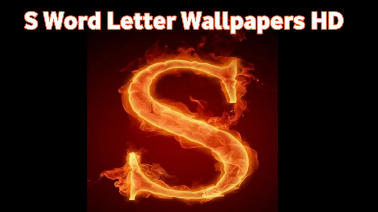 S Letters Wallpapers Hd Make Your Whatsapp Dp With S Letter Word Youtube