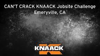 KNAACK® - Can't Crack KNAACK Jobsite Challenge - Emeryville, CA