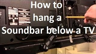 How to Hang a Soundbar below a Flat Screen TV the Easy Way.