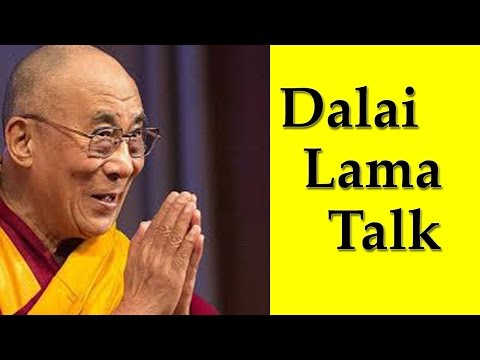 Dalai Lama Talk :  Awareness of Peace, Mindfulness And Wellbeing