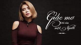 Giấc mơ chỉ của một người (Official) | Video Lyric | Hà Nhi Idol