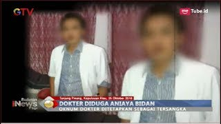 Diduga Aniaya Bidan dengan Cara Disuntik, Oknum Dokter Ditangkap Polisi - BIP 25/10