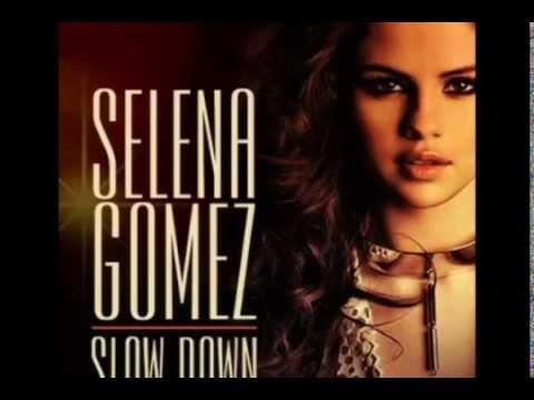 Selena Gomez - Slow Down Lyrics With Mp3 Download
