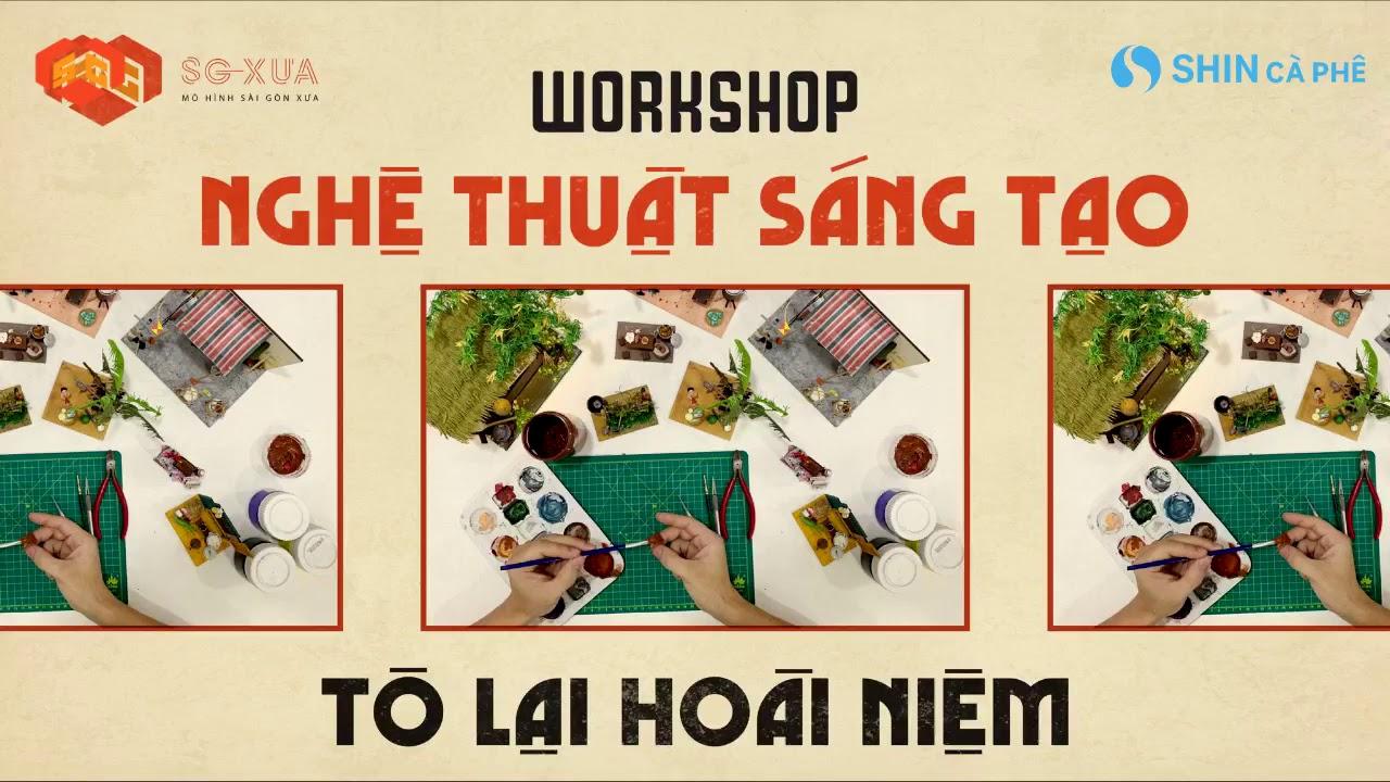 SHIN Cà Phê   Workshop BẢO TÀNG KÝ