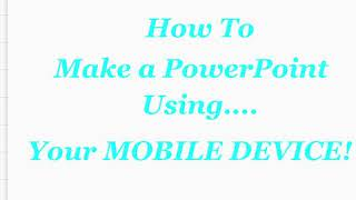 How To Make A Powerpoint On My Phone!😮