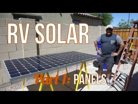 RV solar part 1 -  buying and testing panels