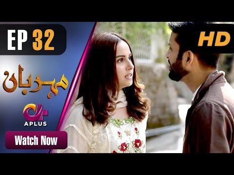 Meherbaan - Episode 32  -Aplus ᴴᴰ Dramas
