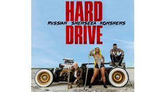 Hard Drive - Rvssian Shenseea Konshens (Oficial Music) 2018