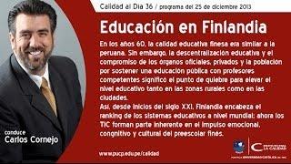 Educación en Finlandia / Calidad al Día 36 / 25 de diciembre 2013