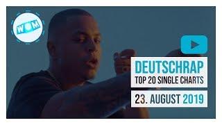 TOP 20 DEUTSCHRAP CHARTS ♫ 23. AUGUST 2019