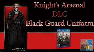 Knights Arsenal DLC - BLACK GUARD Uniform - The Order: 1886 GAMEPLAY