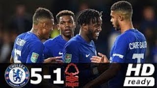 chelsea vs Nottingham Forest 5-1 Highlights & Goals - League Cup 20 Sep 2017