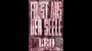 LEO - FRUST AUS DER SEELE (CHANNEL ABONNIEREN)