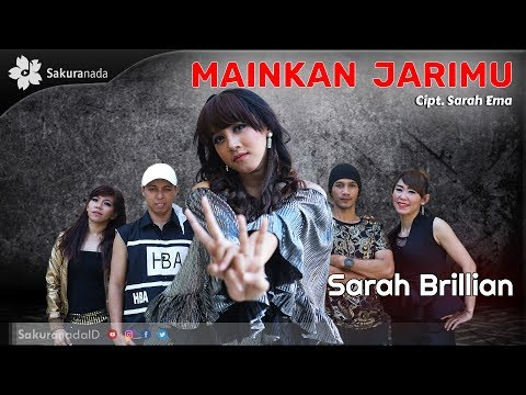 Sarah Brillian - Mainkan Jarimu [OFFICIAL M/V]