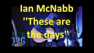 Song 3 of 27 from Ian McNabbs live show at Kinross in Scotland wher...