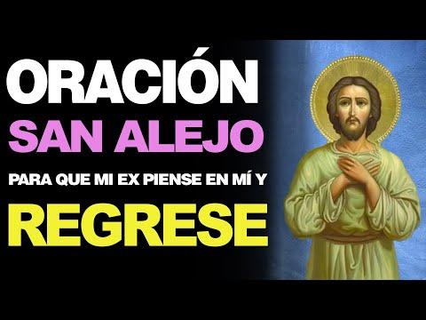 🙏 Oración Poderosa a San Alejo para QUE MI EX PIENSE EN MÍ Y REGRESE ¡En 1 Semana! 🙇