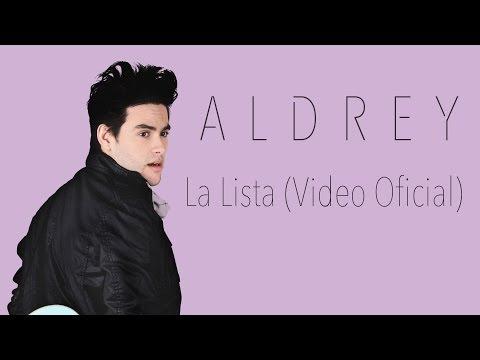 Aldrey - La Lista (Video Oficial) #LaLista