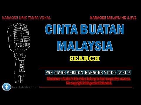 Search - Cinta Buatan Malaysia | Karaoke | Tanpa Vokal | Minus One | Lirik Video HD