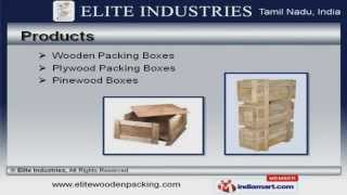 Wooden Packing Boxes By Elite Industries, Elite Industries
