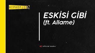 Joker ft. Allame - Eskisi Gibi | official audio