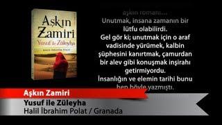 Aşkın Zamiri  Yusuf ile Züleyha