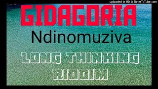 Giddagoria  Ndinomuziva (Long thinking Riddim Official zimdancehall march 2020)
