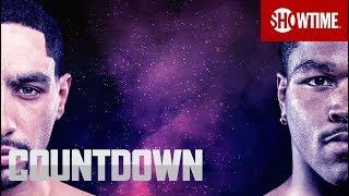 Garcia vs. Porter Undercard | SHOWTIME CHAMPIONSHIP BOXING COUNTDOWN