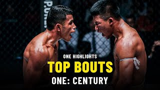 Best Bouts | ONE: CENTURY