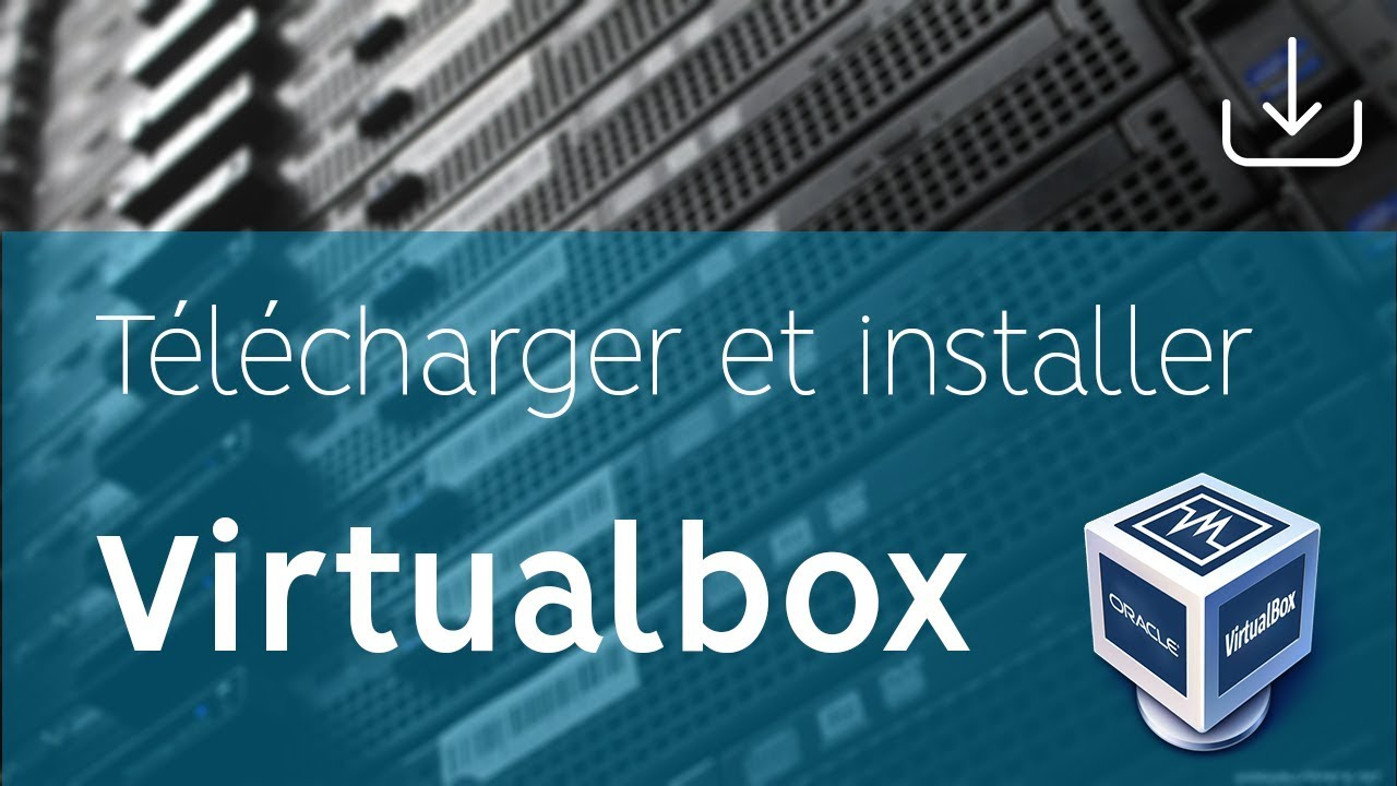 VM VIRTUALBOX GRATUITEMENT GRATUITEMENT TÉLÉCHARGER ORACLE
