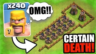 Clash Of Clans - 240 BARBARIANS vs CERTAIN DEATH!! - INSANE TROLL GAME PLAY!