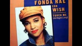 Fonda Rae- Touch Me (All Night Long)