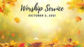 October 3, 2021 Sunday Worship Service at Cherryvale UMC, Staunton, VA