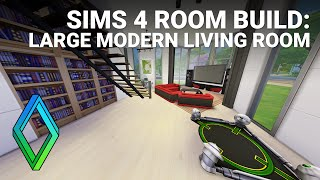 Sims 4 Large Modern Living Room - Room Build
