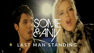 Some & Any - Last Man Standing (Official Video)