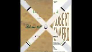 Robert Camero - Let Me Fall in Love   1990    Italy   -    lyrics