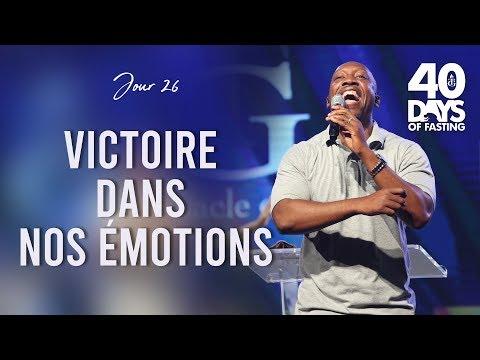 Pasteur Grégory Toussaint | 40 DAY FAST 2019 Jour 26 | Victoire Dans Nos émotions | TG