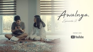 Thumbnail of AWALNYA – Episode2