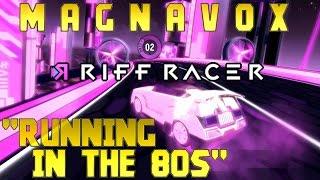 M A G N A V O X - Running In The 80s || Riff Racer - Pulse