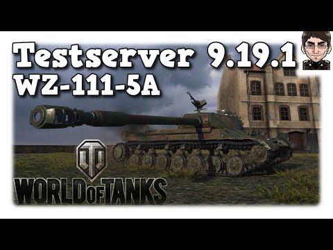 World of Tanks - Testserver 9.19.1, WZ-111-5A neuer Tier 10 Heavy der Chinesen [deutsch   News]