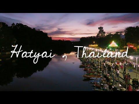 Travel : Hatyai, Thailand 2.0 @ Oct 2017