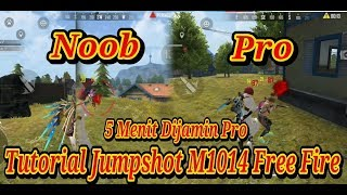 TUTORIAL JUMPSHOT  SHOTGUN M1014 FREE FIRE - GARENA FREE FIRE